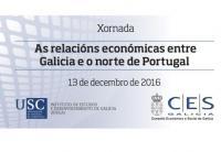 Xornada sobre as relacións económicas entre Galicia e o Norte de Portugal